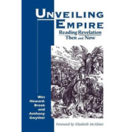 Unveiling Empire: Reading Revelation Then and Now (BOK)