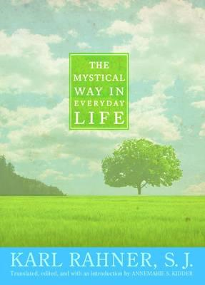Mystical Way in Everyday Life (BOK)