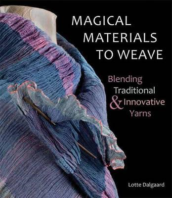 Magical Materials to Weave (BOK)