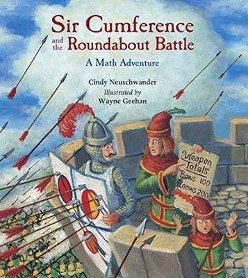 Sir Cumference and the Roundabout Battle (BOK)