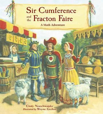 Sir Cumference And The Fracton Faire (BOK)