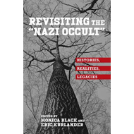 Revisiting the Nazi Occult (BOK)