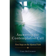 Answering the Contemplative Call: First Steps on the Mystical Path (BOK)
