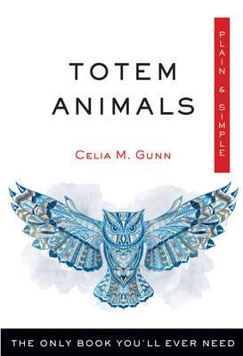 Totem Animals, Plain and Simple (BOK)