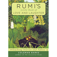 Rumi'S Little Book of Love and Laughter (BOK)