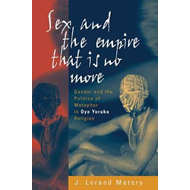Sex and the Empire That Is No More (BOK)