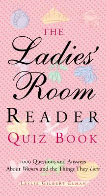 Ladies' Room Reader Quiz Book (BOK)