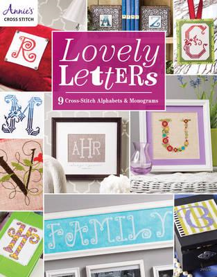 Lovely Letters: 9 Cross-Stitch Alphabets & Monograms (BOK)