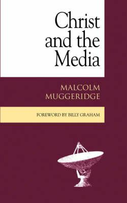 Christ and the Media (BOK)