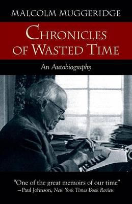 Chronicles of Wasted Time (BOK)