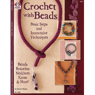 Crochet with Beads: Basic Steps and Innovative Techniques (BOK)