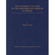 Material Culture of the Northern Sea Peoples in Israel (BOK)