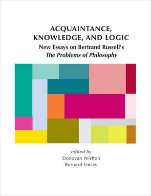 Acquaintance, Knowledge, and Logic (BOK)
