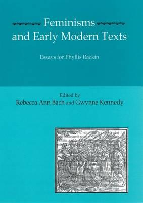 Feminisms and Early Modern Texts (BOK)