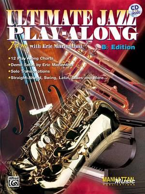 Ultimate Jazz Play-Along (Jam with Eric Marienthal) (BOK)