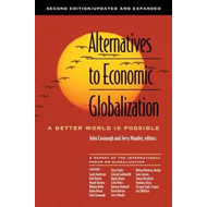 Alternatives to Economic Globalisation - A Better World is Possible (BOK)