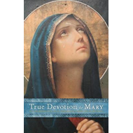 True Devotion to Mary (BOK)
