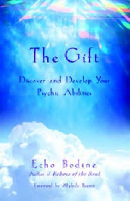 The Gift: Discover and Develop Your Psychic Abilities (BOK)