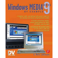 Windows Media 9 Series by Example (BOK)