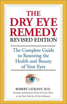 Dry Eye Remedy, The (revised Edition) (BOK)