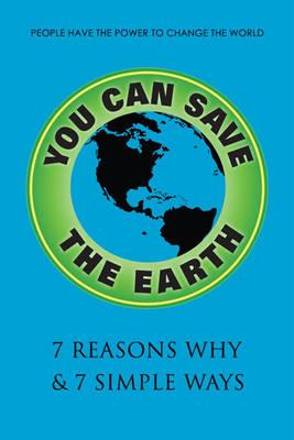 You Can Save The Earth, Revised Edition (BOK)