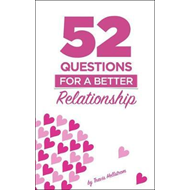 52 Questions For Relationships (BOK)