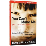 You Can't Make Me (But I Can Be Persuaded) (BOK)