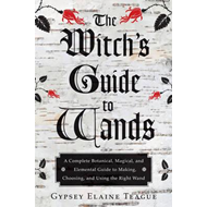 Witch's Guide to Wands (BOK)
