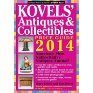 Kovels' Antiques and Collectibles Price Guide: America'S Bestselling Antiques Annual: 2014: Volume 4 (BOK)