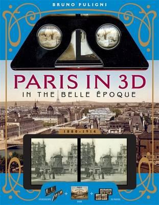 Paris in 3D in the Belle Epoque (BOK)