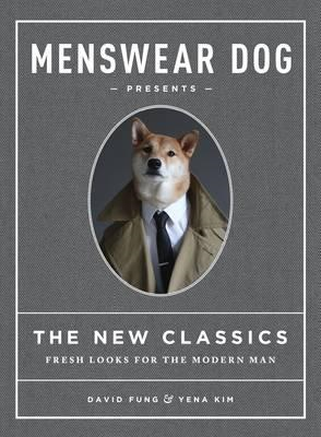 Menswear Dog Presents: The New Classics (BOK)