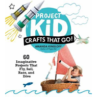 Project Kid: Crafts That Go! (BOK)