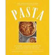 New Artisanal Kitchen: Pasta (BOK)