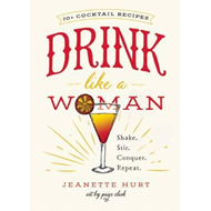 Drink Like a Woman (BOK)