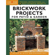 Brickwork Projects For Patio & Garden (BOK)