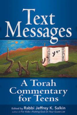Text Messages: A Torah Commentary for Teens (BOK)