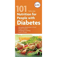 101 Tips on Nutrition for People with Diabetes (BOK)