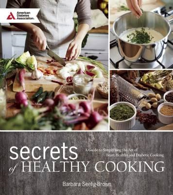 Secrets of Healthy Cooking (BOK)