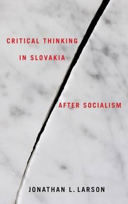 Critical Thinking in Slovakia After Socialism (BOK)
