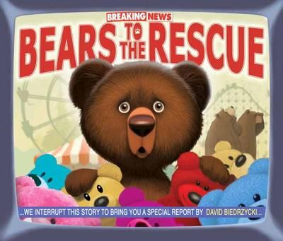 Breaking News Bears To The Rescue (BOK)