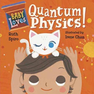 Produktbilde for Baby Loves Quantum Physics! (BOK)