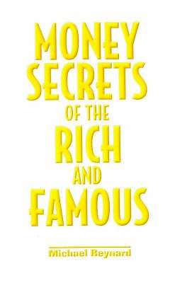 Money Secrets of the Rich and Famous (BOK)