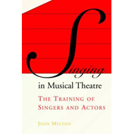 Singing in Musical Theatre (BOK)