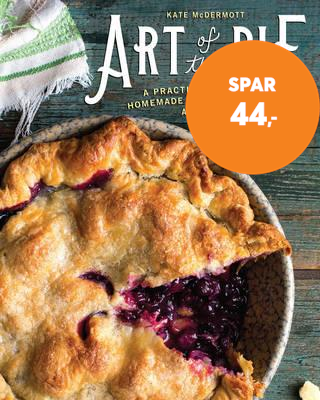 Art of the Pie - A Practical Guide to Homemade Crusts, Fillings, and Life (BOK)