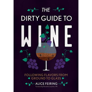 Dirty Guide to Wine (BOK)