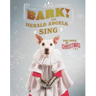 Bark! The Herald Angels Sing (BOK)