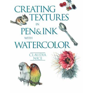 Creating Textures in Pen and Ink with Watercolor (BOK)