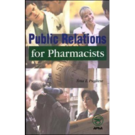 Public Relations for Pharmacists (BOK)