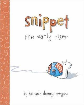 Snippet the Early Riser (BOK)