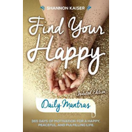 Find Your Happy - Daily Mantras (BOK)
